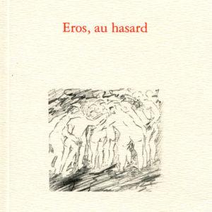 Eros,_au_hasard
