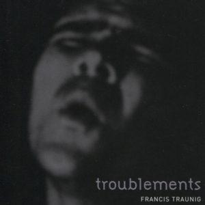troublements